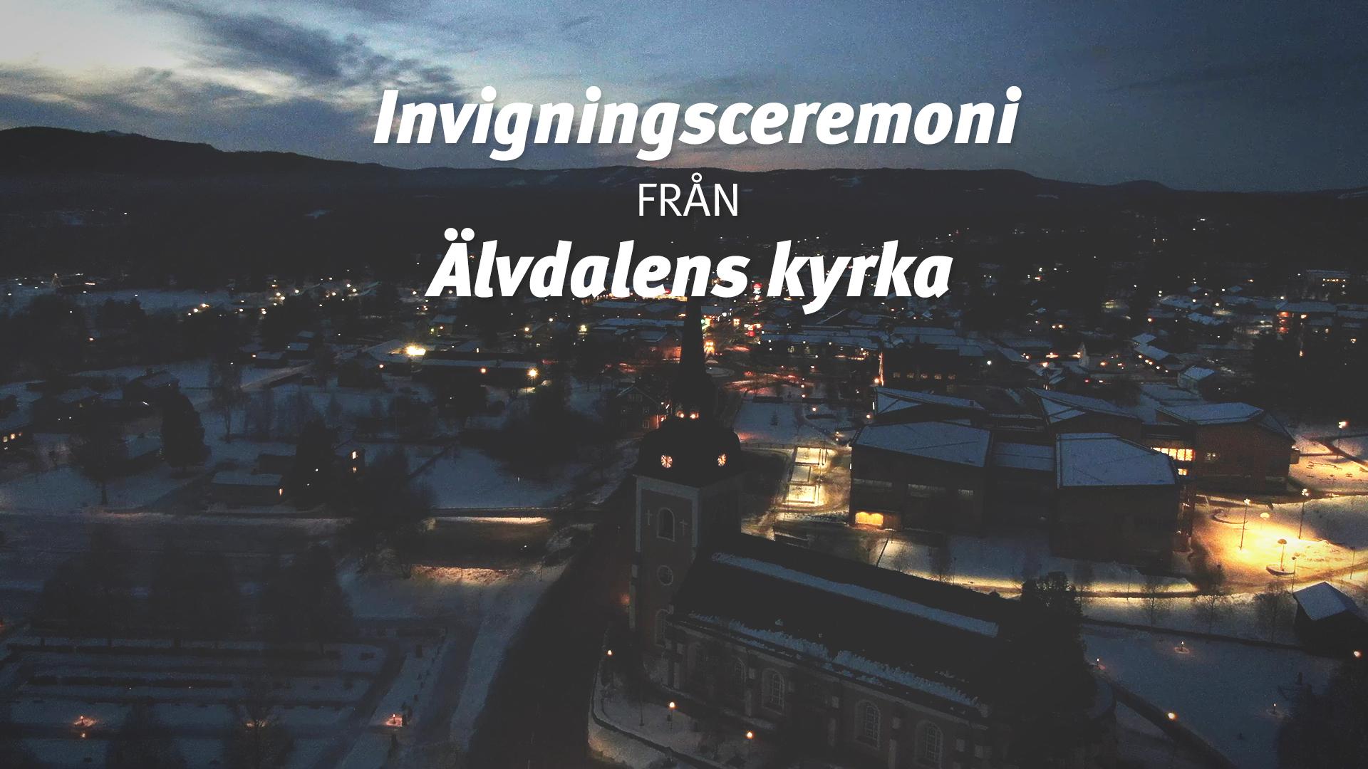 Invigningsceremoni från Älvdalens kyrka
